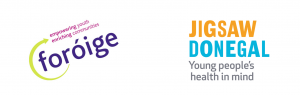 in partnership with Foroige and Jigsaw Donegal